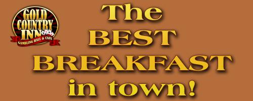 Best Breakfast in Deadwood